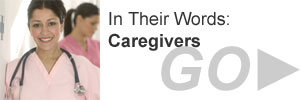 Their Stories: Caregivers